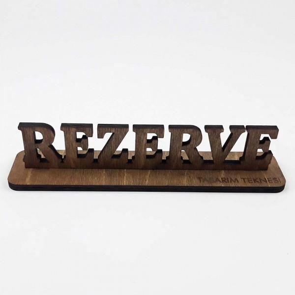 Dekoratif 3D Yazı Rezerve Levhası