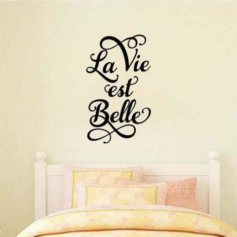 La vie est Belle Ahşap Yazı
